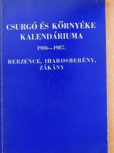 Csurgói Máté Lajos - Csurgó és környéke kalendáriuma 1986-1987. [antikvár]
