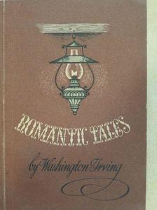Washington Irving - Romantic Tales [antikvár]