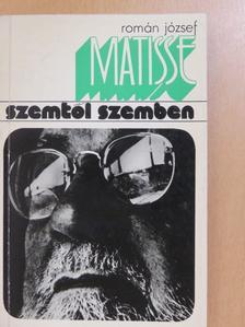 Román József - Matisse (dedikált példány) [antikvár]