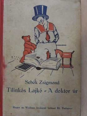 Tilinkós Lajkó/A doktor úr [antikvár]