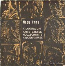 Nagy Imre - Fametszetek [antikvár]