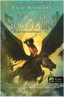Rick Riordan - Percy Jackson és az olimposziak 3. - A Titán átka (ÚJ!) - KEMÉNY BORÍTÓS
