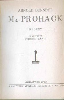 Arnold Bennett - Mr. Prohack [antikvár]