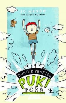 Jo Nesbo - Doktor Proktor pukipora 1.