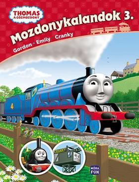 Mozdonykalandok 3. Emily, Gordon és Cranky