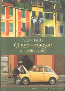 Sztanó László - Olasz-magyar kulturális szótár [antikvár]