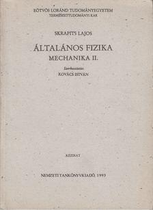 Skrapits Lajos - Általános Fizika Mechanika II. [antikvár]