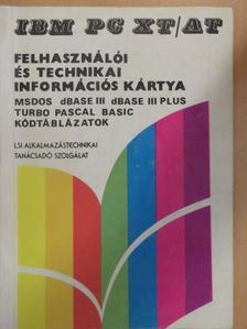 Erdős Iván - IBM PC XT/AT felhasználói és technikai információs kártya [antikvár]
