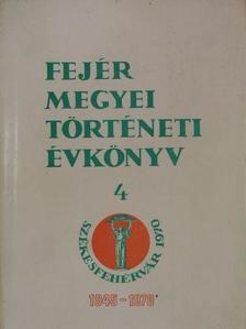 Borus József - Fejér Megyei Történeti Évkönyv 4. [antikvár]