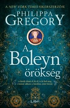Philippa Gregory - A Boleyn-örökség [eKönyv: epub, mobi]