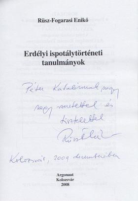 Rüsz-Fogarasi Enikő - Erdélyi ispotálytörténeti tanulmányok (dedikált) [antikvár]