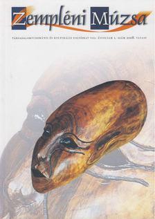 BOLVÁRI-TAKÁCS GÁBOR - Zempléni Múzsa 2008. VIII. évfolyam 1. szám [antikvár]