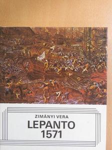 Zimányi Vera - Lepanto, 1571 [antikvár]