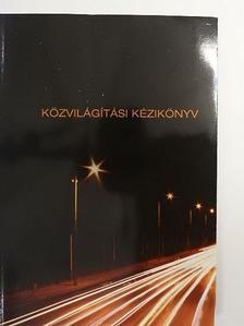 Esztergomi Ferenc - Közvilágítási kézikönyv [antikvár]