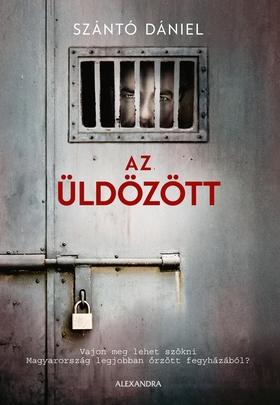 Szántó Dániel - Az üldözött [eKönyv: epub, mobi]