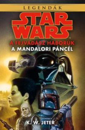 K.W. Jeter - Star Wars: A fejvadász háborúk - A mandalori páncél