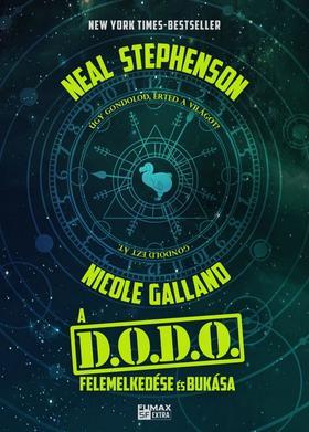 Neal Stephenson - A DODO felemelkedése és bukása