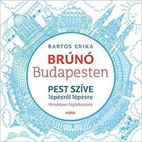 Bartos Erika - Pest szíve foglalkoztató - Brúnó Budapesten 3.