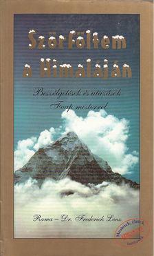 Rama - Dr. Frederick Lenz - Szörföltem a Himaláján [antikvár]