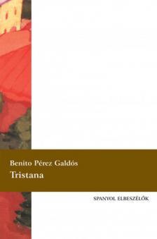 BENITO PÉREZ GALDOS - Tristana