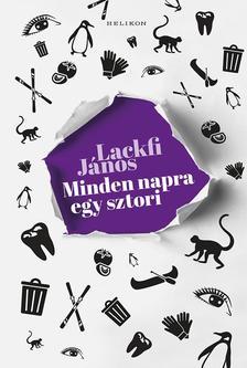 LACKFI JÁNOS - Minden napra egy sztori - ÜKH 2019