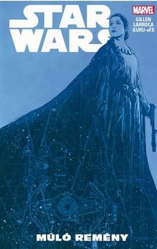 Kieron Gillen - Star Wars: Múló remény (képregény)