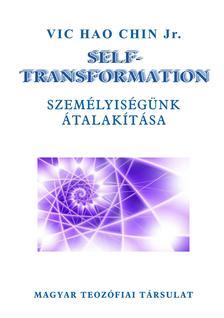 Vic Hao Chin Jr. - Self-Transformation - Személyiségünk átalakítása