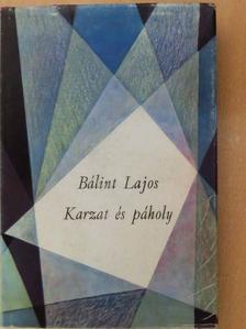 Bálint Lajos - Karzat és páholy [antikvár]