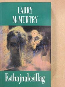 Larry McMurtry - Esthajnalcsillag [antikvár]
