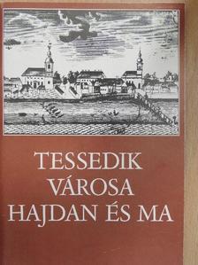 Czeglédi Imre - Tessedik városa hajdan és ma [antikvár]