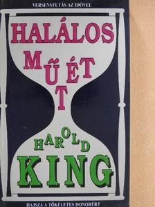 Harold King - Halálos műtét [antikvár]