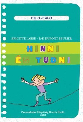 Brigitte Labbé - P.F. Dupont Beurier - Hinni és tudni