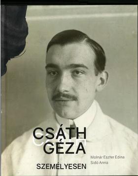 Molnár Eszter Edina - Sidó Anna - Csáth Géza személyesen