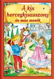Sebők Zsigmond - A kis hercegkisasszony és más mesék