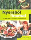 WIGNALL, JUDITA - Nyersbõl finomat - Amit a nyers étrend és életmód otthon bevezetéséhez tudni kell