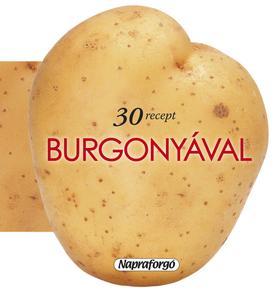 30 recept burgonyával ###