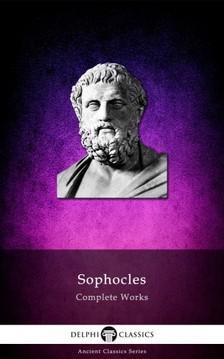 SOPHOCLES - Delphi Complete Works of Sophocles (Illustrated) [eKönyv: epub, mobi]