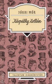 JÓKAI MÓR - Kárpáthy Zoltán - Talentum diákkönyvtár