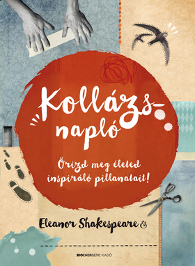Eleanor Shakespeare - Kollázsnapló