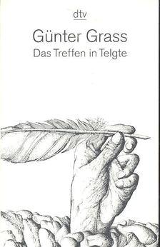 GRASS, GÜNTHER - Das Treffen in Telgte [antikvár]