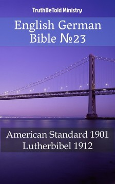 TruthBeTold Ministry, Joern Andre Halseth, Martin Luther - English German Bible 23 [eKönyv: epub, mobi]