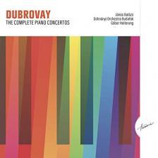 DUBROVAY - DUBROVAY - THE COMPLETE PIANO CONCERTOS CD - BALÁZS JÁNOS / DOHNÁNYI ORCHESTRA