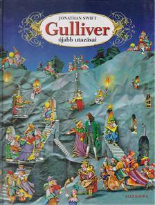 Jonathan Swift - Gulliver újabb utazásai [antikvár]