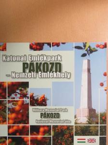 Oláh László - Katonai Emlékpark Pákozd - Nemzeti Emlékhely [antikvár]