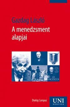 Gazdag László - A menedzsment alapjai /dialóg/