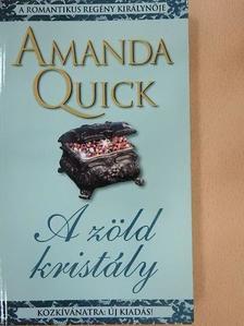 Amanda Quick - A zöld kristály [antikvár]