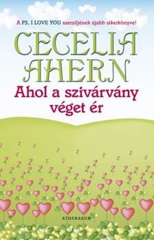 Cecelia Ahern - Ahol a szivárvány véget ér [eKönyv: epub, mobi, pdf]