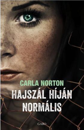 Carla Norton - Hajszál híján normális