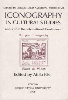 Kiss Attila - Iconography in Cultural Studies [antikvár]