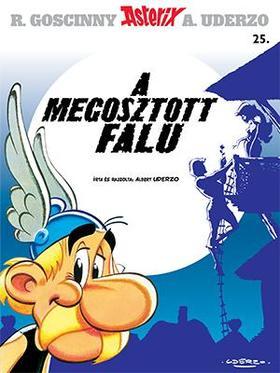 Albert Uderzo - Asterix 25. A megosztott falu